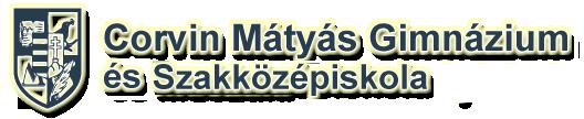 Corvin Mátyás Gimnázium és Szakközépiskola